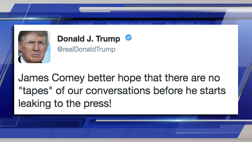 Better Hope There're No Tapes Of Our Conversations, Trump Tells Comey