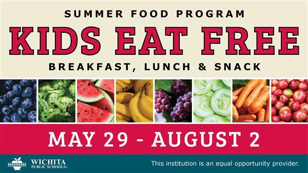 Wichita Public Schools summer food program offers free meals to all kids